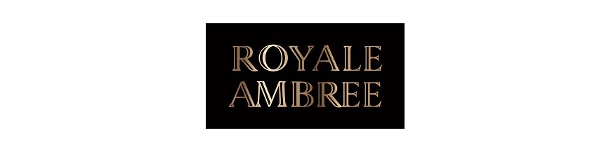 ROYALE AMBREE